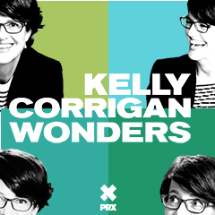 Kelly Corrigan Wonders